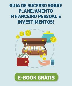 [eBook] Guia sobre Planejamento Financeiro Pessoal e Investimentos
