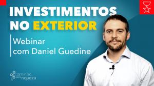 Webinar 26/10 - Investimentos no Exterior - Inscreva-se