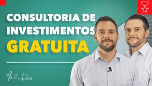 Consultoria de investimentos gratuita