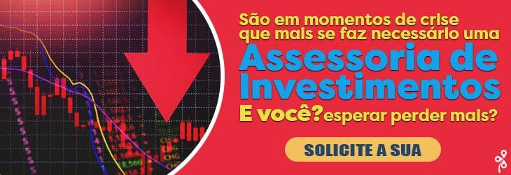 Assessoria de Investimentos - Crise 2